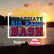 Registration is Now Open Cabela's Collegiate Big Bass Bash presented by Berkley